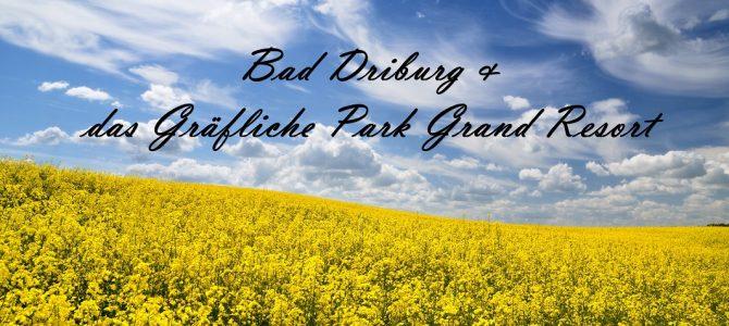 Bad Driburg und das Gräflicher Park Grand Resort