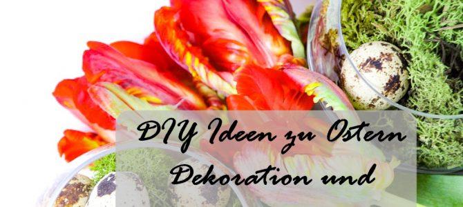 DIY-Ideen zu Ostern: Dekoration & Geschenkverpackungen