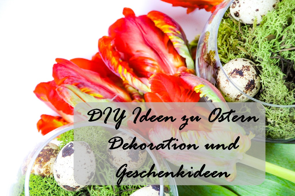 diy ideen zu ostern dekoration geschenkverpackungen. Black Bedroom Furniture Sets. Home Design Ideas