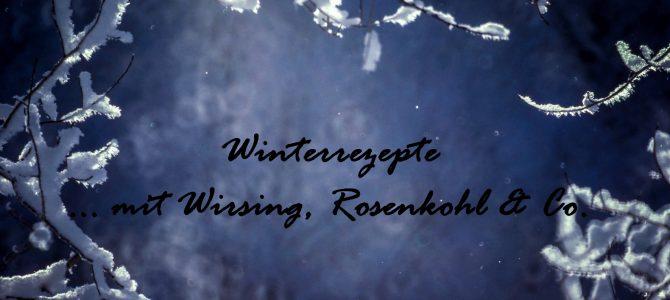 (Herbst-) und Winterrezepte mit Wirsing, Rosenkohl & Co.