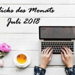 Klicks des Monats   Juli 2018 u. a. mit Hashtags zu Instagram, der DSGVO & Co.