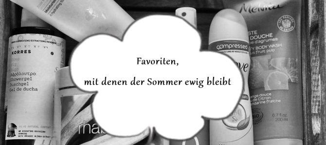 Sommerfavoriten: so bleibt der Sommer ganz lange erhalten