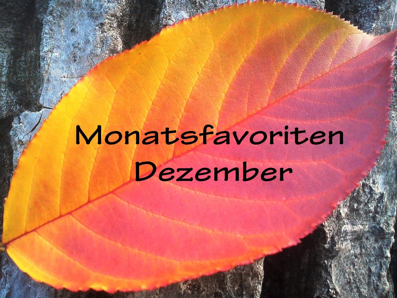 Meine #Monatsfavoriten November & Dezember 2016
