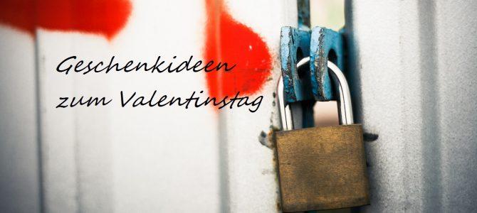 Valentinstag 2017: Geschenkideen nicht nur für Verliebte