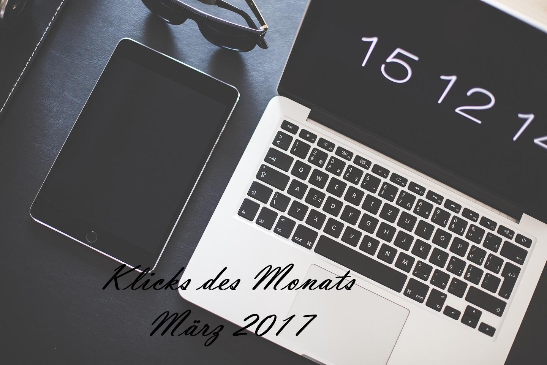 Klicks des Monats März 2017 | Überfluss, Tipps für ein grüneres Leben & mehr