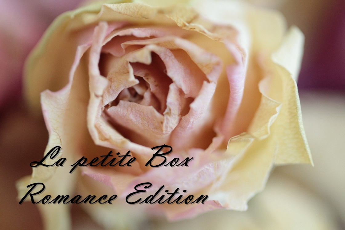La petite Box – die Lifestylebox der anderen Art | Romance Edition