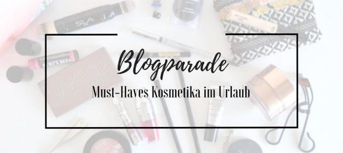 Blogparade: Must-Haves Kosmetika im Urlaub