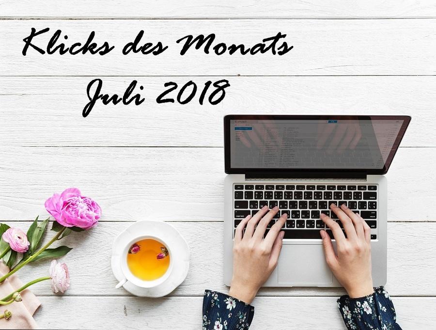 Klicks des Monats | Juli 2018 u. a. mit Hashtags zu Instagram, der DSGVO & Co.